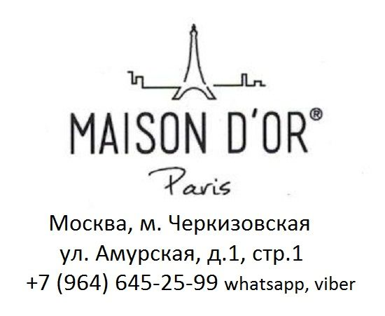 Maison D`or Paris. Шторуз.ру